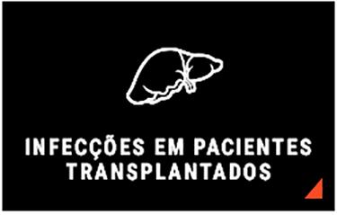 INFEC��ES EM PACIENTES TRANSPLANTADOS