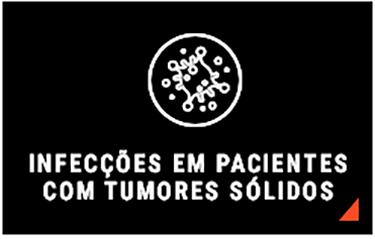 INFEC��ES EM PACIENTES COM TUMORES S�LIDOS